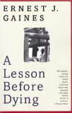 img - for A Lesson Before Dying by Gaines, Ernest J. [Paperback] book / textbook / text book