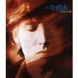 Triffids - Calenture