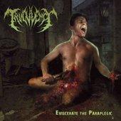 Eviscerate the Paraplegic