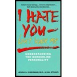img - for I Hate You-Don't Leave Me: Understanding the Borderline Personality book / textbook / text book