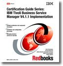IBM Tivoli Business Service Manager V4.1.1 Implementation