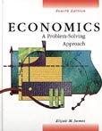 Economics: Problem Solvng Approach (0132246198) by James