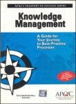 Knowledge Management: A Guide to Your Journey to Best-Practice Processes