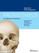 PROMETHEUS Lernatlas der Anatomie. Kopf und Neuroanatomie