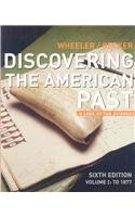 Wheeler Discovering America's Past Volume One Sixth Edition Plusguarneri America Compared Volume One Second Edition Plus