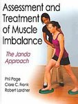 Assessment and Treatment of Muscle Imbalance:The Janda Approach [Hardcover]