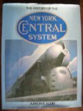 The History of the New York Central System (Great Rails Series)