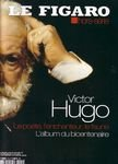 Le Figaro Hors-srie : Victor Hugo, l...