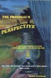 img - for The Prodigal's Perspective: A Returned Prodigal Gives Answers About Life in the Pig Pen book / textbook / text book