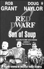 img - for Son of Soup (Red Dwarf): A Second Collection of the Least Worst Scripts book / textbook / text book