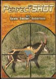 img - for The Perfect Shot Africa by Kevin Robertson (2 Hour Adventure Hunting DVD) book / textbook / text book