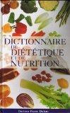 echange, troc Pierre Dukan - Dictionnaire de diététique et de nutrition