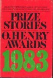 Prize Stories 1983: The O. Henry Awards