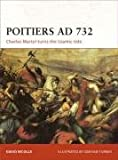 Campaign 190: Poitiers AD 732: Charles Martel turns the Islamic tide (Campaign)
