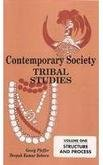 Contemporary Society: Vol. 1: Tribal Studies