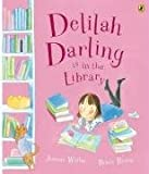 Delilah Darling is in the Library Jeanne Willis