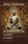 img - for Buddhistische Kunst in Indien. Handb cher der K niglichen Museen zu Berlin mit Abbildungen book / textbook / text book