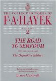 img - for The Road to Serfdom: Text and Documents--The Definitive Edition (The Collected Works of F. A. Hayek) (Hardcover) book / textbook / text book