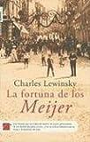 img - for La Fortuna de la familia Meijer (Roca Editorial Historica) (Spanish Edition) book / textbook / text book