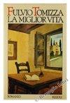 img - for La Miglior Vita book / textbook / text book