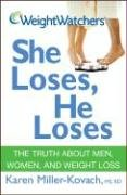 Weight Watchers She Loses, He Loses: The Truth about Men, Women, and Weight Loss