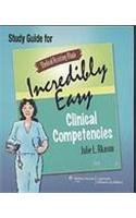 Medical Assisting Made Incredibly Easy: Clinical Competencies Study Guide