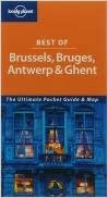 Lonely Planet Best of Brussels Bruges Antwerp and Ghent