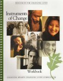 Instruments of Change - How God Can Use You to Help People Grow (Workbook) (Changing Hearts Changing (1930921500) by Paul David Tripp