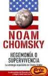 Hegemonia O Supervivencia: El Dominio Mundial De Eeuu