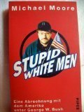 Stupid White Men (0141012641) by MICHAEL MOORE