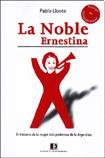 img - for Noble Ernestina,La book / textbook / text book