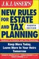 img - for JK Lasser's New Rules for Estate and Tax Planning 4th (forth) edition book / textbook / text book