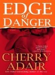 Edge of Danger (0345485203) by Adair, Cherry