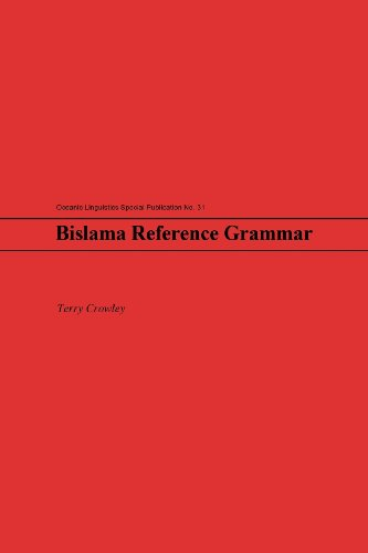 Bislama Reference Grammar (Oceanic Linguistics Special Publication, 31) (English and Bislama Edition)