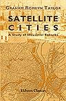 Satellite Cities. A Study of Industrial Suburbs