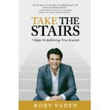 img - for Take The Stairs - 7 Steps to Achieving True Success book / textbook / text book