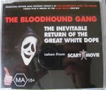 Bloodhound Gang - The Inevitable Return of the Great White Dope - Zortam Music
