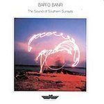 Sound of Southern Sunsets by Banfi, Baffo (1988-10-01)