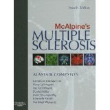 img - for McAlpine's Multiple Sclerosis, 4e [HARDCOVER] [2005] [By Alastair Compston] book / textbook / text book