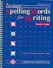 Instant Spelling Words for Writing: Blue Level
