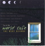 Various Artists Live at the World Cafe: The Next Decade (UK Import)