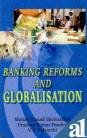img - for Banking Reforms and Globalisation book / textbook / text book