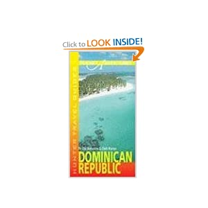 Hunter Travel Guide Dominican Republic (Pocket Adventures) (Adventure Guide to Dominican Republic (Pocket)) Fe Liza Bencosme and Clark Norton