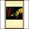 Don Giovanni Book: Myths of Seduction and Betrayal (0571145426) by Miller, Jonathan