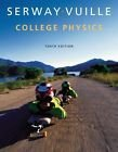 img - for College Physics 10th Edition (Not Textbook, Access Code Only) By Raymond A. Serway and Chris Vuille (2014) book / textbook / text book