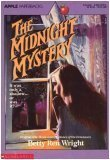 The Midnight Mystery (Apple Paperback) (0590437585) by Wright, Betty Ren