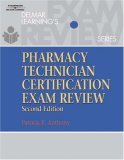 img - for Delmar's Pharmacy Technician Certification Exam Review, 2E (Delmar's Pharmacy Technician Certification Exam Review) book / textbook / text book