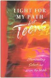 Light for My Path For Teens: Illuminating Selections from the Bible