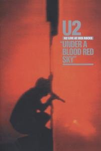 U2 - U2 - Live At Red Rocks - Under A Blood Red Sky [1983] - Zortam Music