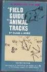 A Field Guide to Animal Tracks: (Peterson Field Guides) (0395199786) by Olaus Murie